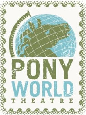 Pony World Theatre Returns With WHAT WE WERE