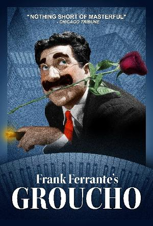 Frank Ferrante's AN EVENING WITH GROUCHO Returns To Chicago