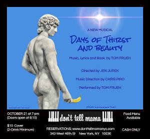 New Musical DAYS OF THIRST AND BEAUTY Set to Appear at Don't Tell Mama in October