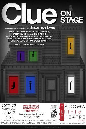 Tacoma Little Theatre Presents CLUE