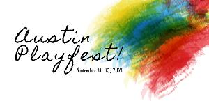 Austin PLAYFEST to Feature Theatre Companies Across Austin, November 11-15