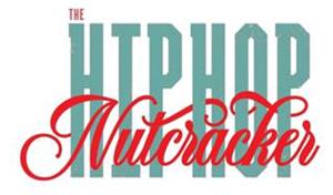 HIP HOP NUTCRACKER Coming To The Detroit Opera House