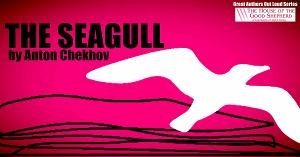 Centenary Stage Company's Great Authors Out Loud Series Returns with A Staged Reading of THE SEAGULL