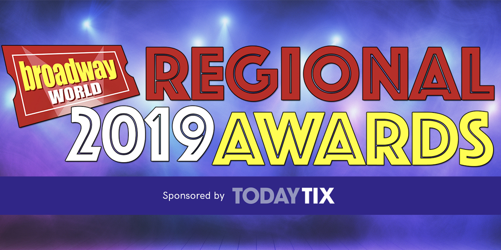 One Day Left For The 2019 BroadwayWorld Regional Awards Nominations Worldwide, Presented by TodayTix!