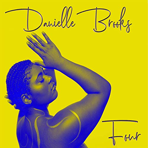 Danielle Brooks: Four