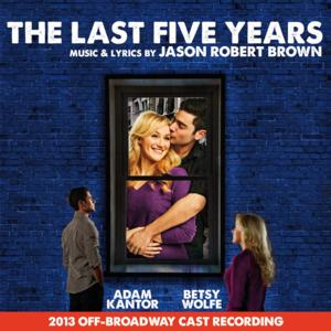 The Last Five Years - 2013 Off-Broadway Cast Recording