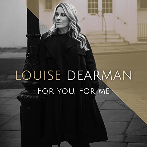 Louise Dearman: For You, For Me
