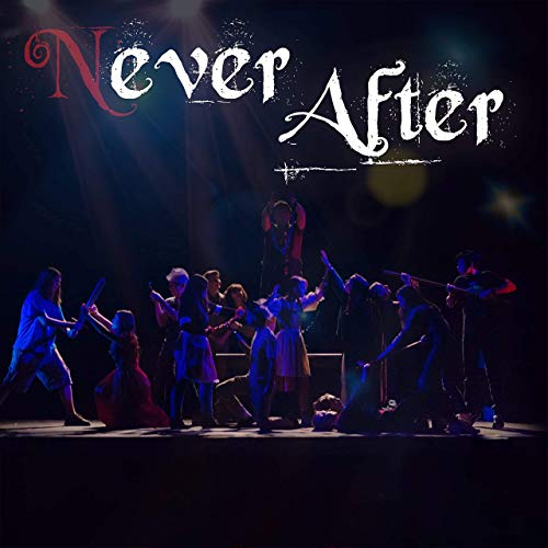 Never After (Original Studio Soundtrack)