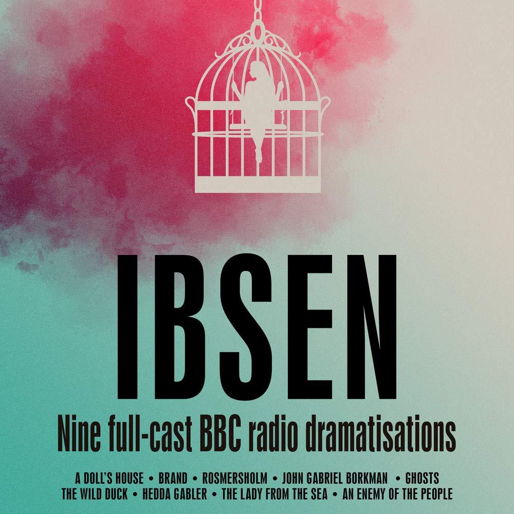 Henrik Ibsen: Nine Full-Cast BBC Radio Dramatisations Album