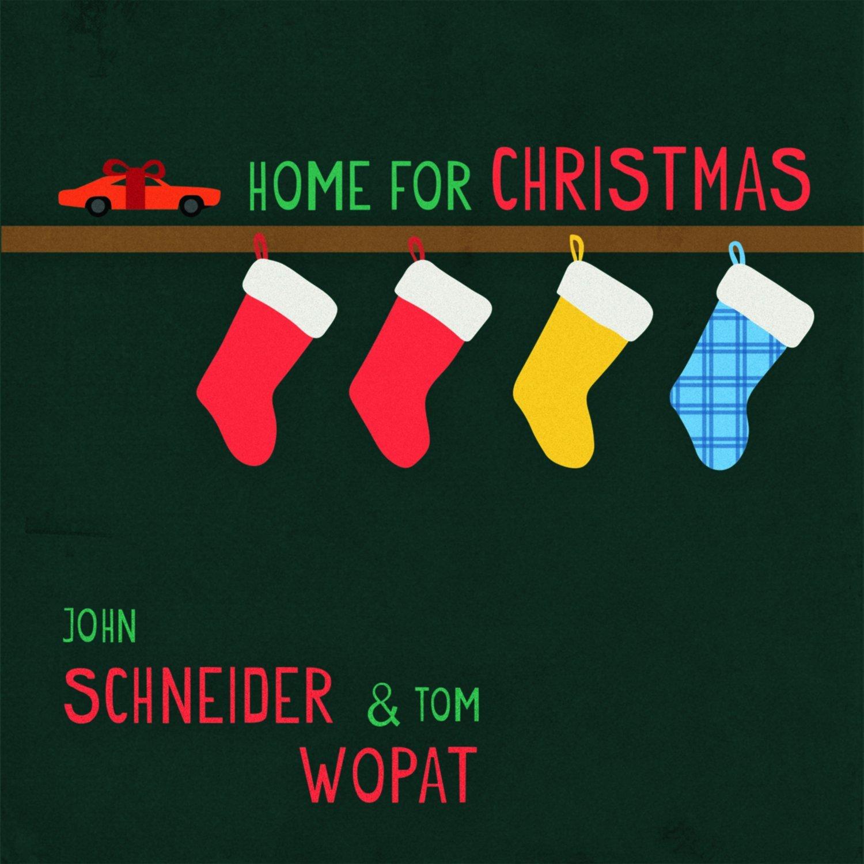 Home For Christmas - John Schneider & Tom Wopat