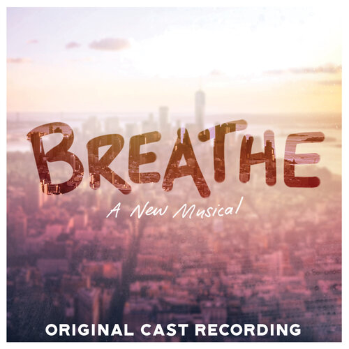 Breathe - A New Musical Album