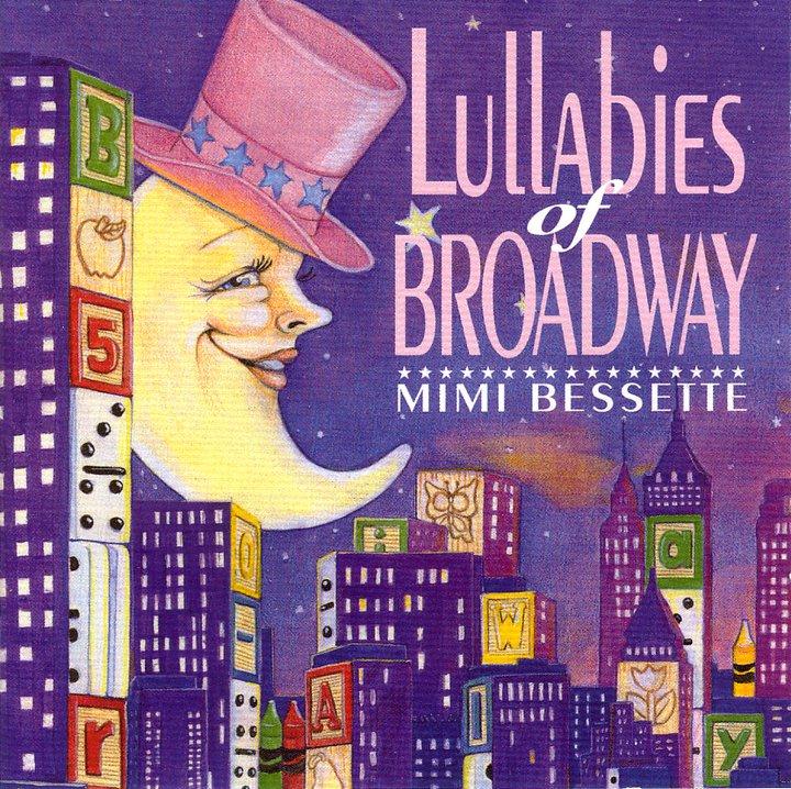 Mimi Bessette: Lullabies of Broadway