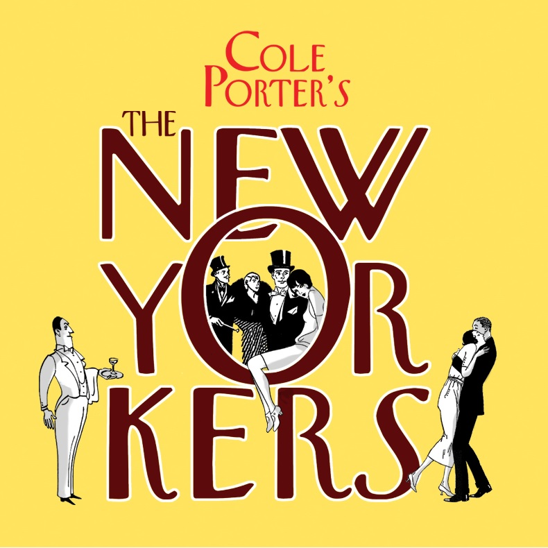 The New Yokers - The 1930's Cole Porter Musical (New York City Center Encores!)