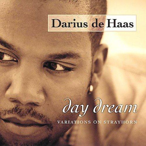 Darius de Haas: Day Dream: Variations on Strayhorn