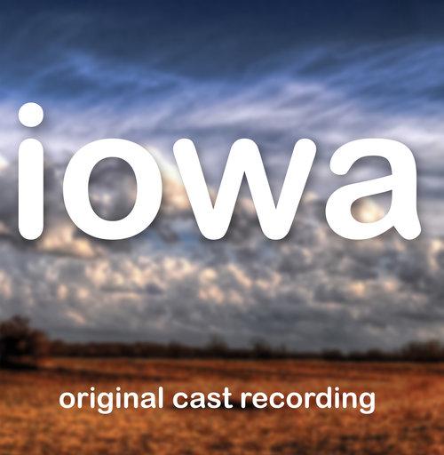 Iowa (Original Cast Recording)