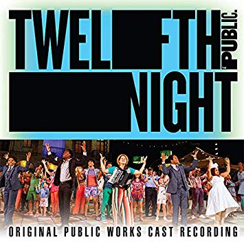 Twelfth Night (Original Public Works Cast)