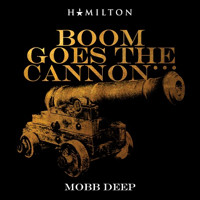 Mobb Deep - Boom Goes the Cannon