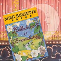 Mimi Bessette: Lullabies of Broadway, Act II