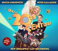 On the Twentieth Century - New Broadway Cast