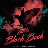Little Black Book (World Premiere Recording)