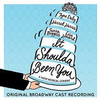 It Shoulda Been You - Original Broadway Cast