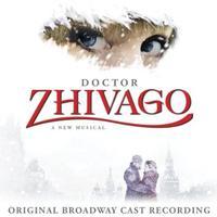 Doctor Zhivago - Original Broadway Cast