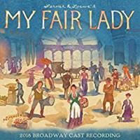 My Fair Lady - 2018 Broadway Cast Recording