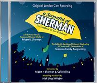 A Spoonful of Sherman - Original London Cast