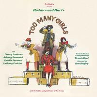 Ben Bagley's Too Many Girls Upcoming Broadway CD