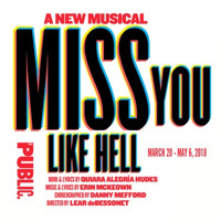 Miss You Like Hell Upcoming Broadway CD