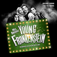 Mel Brooks' Young Frankenstein OLC Upcoming Broadway CD