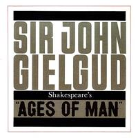 Ages of Man - Sir John Gielgud Upcoming Broadway CD