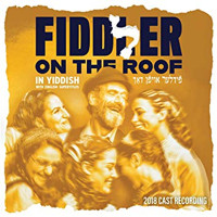 Fiddler On The Roof: 2018 Yiddish Cast Album Upcoming Broadway CD