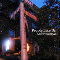 People Like Us  Upcoming Broadway CD
