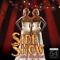 Side Show: Added Attractions - LIVE at 54 BELOW