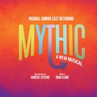 Mythic (Original London Cast Recording) Upcoming Broadway CD