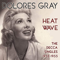 Dolores Gray: The Decca Singles 1953-1955 Upcoming Broadway CD