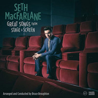 Seth MacFarlane: Great Songs from Stage and Screen Upcoming Broadway CD