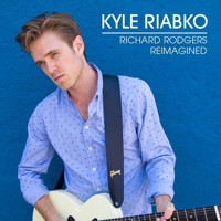 Kyle Riabko - Richard Rodgers Reimagined Upcoming Broadway CD