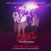 Cruel Intentions: The 90s Musical Experience Upcoming Broadway CD