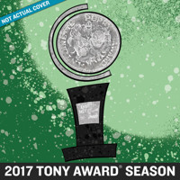 2017 Tony Awards Season Album Upcoming Broadway CD
