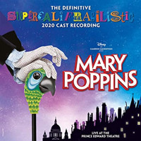 Mary Poppins (The Definitive Supercalifragilistic 2020 Cast Recording) Upcoming Broadway CD