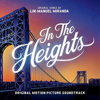 In The Heights (Original Motion Picture Soundtrack) Upcoming Broadway CD