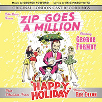 Selections From Zip Goes A Million & Happy Holiday