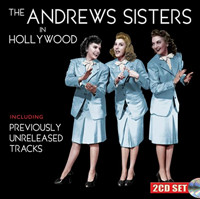 The Andrews Sisters in Hollywood Upcoming Broadway CD