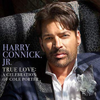 Harry Connick, Jr. - True Love: A Celebration of Cole Porter Upcoming Broadway CD