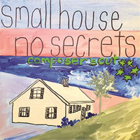 Small House No Secrets Composers Cut Upcoming Broadway CD