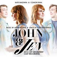 John & Jen - 2015 Off-Broadway Cast Upcoming Broadway CD