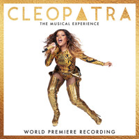Cleopatra: The Musical Experience (World Premiere Recording) Upcoming Broadway CD