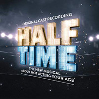 Half Time (Original Cast Recording) Upcoming Broadway CD